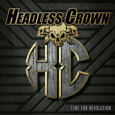 HEADLESS CROWN Time For Revolution CD ( 200925 )