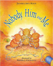Nobody, Him and Me by Sandra Ann Horn (Paperback, 2003)