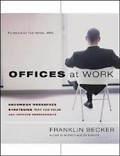 Offices at Work: Uncommon Workspace Strategies that Add Value and Impr-ExLibrary
