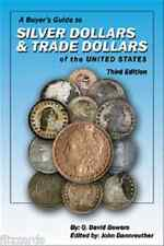 Silver Dollars & Trade Dollars of the United States, Buyer's Guide