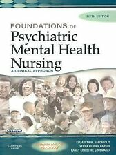 Foundations of Psychiatric Mental Health Nursing: A Clinical Approach, Fifth Edi