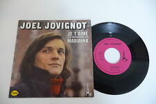 JOEL JOVIGNOT 45T OH MARIANNA/ JE T'AIME,J'AI BESOIN DE TOI. AZ FRENCH SG 440.