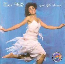 TERRI WELLS - Just Like Dreamin CD ** BRAND NEW : STILL SEALED **