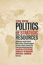 The New Politics of Strategic Resources: Energy and Food Security Challenges in