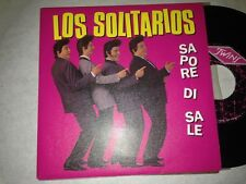 "LOS SOLITARIOS - SAPORE DI SALE 7"" SINGLE TWINS"