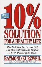The 10% Solution for a Healthy Life : How to Reduce Fat in Your Diet and...