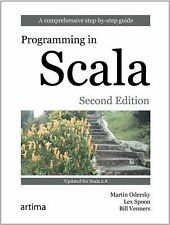 Programming in Scala: A Comprehensive Step-by-Step Guide, 2nd Edition, Venners,