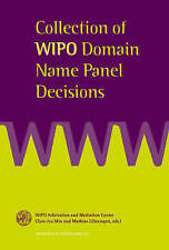 Collection of WIPO Domain Name Panel Decisions by