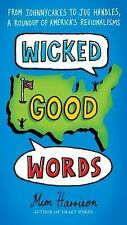 Mim Harrison - Wicked Good Words (2012) - Used - Trade Paper (Paperback)