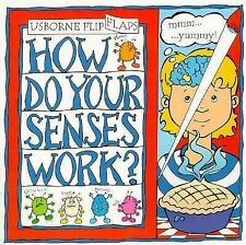 How Do Your Senses Work? (Flip Flaps Series) by Tatchell, Judy, Good Book