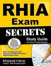 RHIA Exam Secrets Study Guide : RHIA Test Review for the Registered Health...