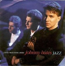 "JOHNNY HATES JAZZ I Don't Want To Be A Hero 7"" Vinyl Record 45rpm Virgin 1987 EX"