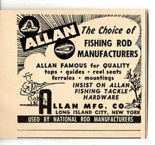 1950 Ad Allan Mfg The Choice of Fishing Rod Manufacturers Long Island City,NY