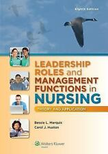 New-Leadership Roles and Management Functions in Nursing by Marquis 8ed- INTL ED