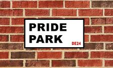 DERBY COUNTY PRIDE PARK FOOTBALL CLUB SIGN GIFT PRESENT