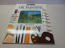The DK Art School An Introduction to Oil Painting by Ray Smith  art book