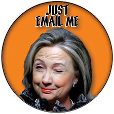"HILLARY CLINTON FUNNY HALLOWEEN COSTUME PARTY PROP 3"" PINBACK BUTTON"
