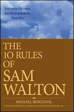 The 10 Rules of Sam Walton : Success Secrets for Remarkable Results by...