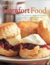 Best-Ever Comfort Food: More Than 200 Recipes For Home-Cooked Childhood Treats A