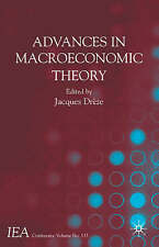 Advances in Macroeconomic Theory: International Economic Association (Internati