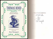 Peter Thorogood - Thomas Hood - Poems Comic and Serious - Signed - 1st/1st