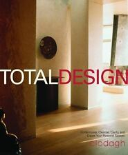 Total Design: Contemplate, Cleanse, Clarify, and Create Your Personal Spaces Cl