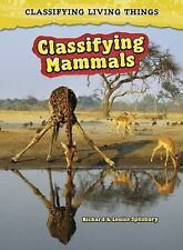 Classifying Mammals (2nd Edition) (Classifying Living Things)-ExLibrary