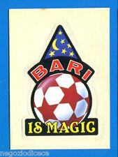 FIGURINA-STICKER PANINI SUPERCALCIO 1985/86 - n. 6 - BARI SLOGAN -New