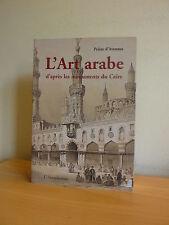 L* L'Art arabe d'après les monuments du Caire * Prisse d'Avennes