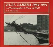 HULL CAMERA 1964 - 1991 - A Photographer's View of Hull