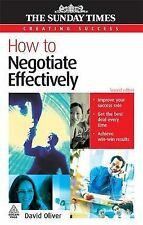 How to Negotiate Effectively (Creating Success), Oliver, David