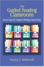 The Guided Reading Classroom : How to Keep ALL Students Working Constructively …