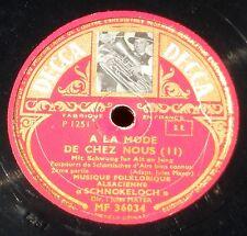 Schnokeloch A la mode de chez nous 78 trs 25 cm RPM 10'' Decca MF 36034 NM -