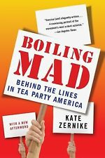 Boiling Mad: Behind the Lines in Tea Party America-ExLibrary