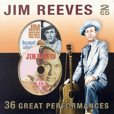 JIM REEVES: 36 Great Performances (2 CDs) THE CONCERT COLLECTION & 18 LOVE SONGS