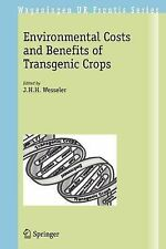 Wageningen UR Frontis Ser.: Environmental Costs and Benefits of Transgenic...
