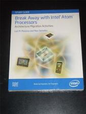 BREAK AWAY with INTEL ATOM PROCESSORS Architecture Migration by Matassa 2012 NEW