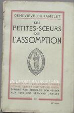 Les petites-soeurs de l'Assomption - Geneviève Duhamelet - Religion - 1943 -