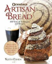 Orwashers Artisan Bread: 100 Years of Techniques and Recipes, Cohen, Keith