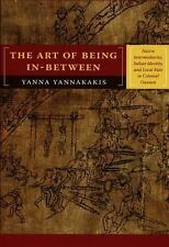 The Art of Being In-between: Native Intermediaries, Indian Identity, and Local R