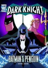 The Dark Knight:Batman vs. the Penguin-ExLibrary