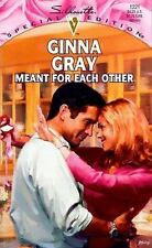 MEANT FOR EACH OTHER No. 1221 by Ginna Gray (1999, Paperback)