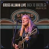 Gregg Allman - Live: Back to Macon, GA (2015)  2CD+DVD  NEW/SEALED  SPEEDYPOST