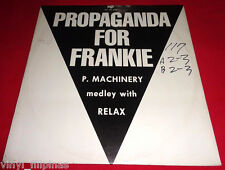 "ITALY:PROPAGANDA FOR FRANKIE (P4F) Medley With Relax 12"" EP/LP,ITALO,New Wave"