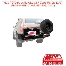 MCC REAR WHEEL CARRIER (BAR ONLY) SUIT TOYOTA LAND CRUISER 100S IFS (98-11/07)