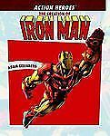 The Story Behind the Creation of Action Heroes: The Creation of Iron Man by...
