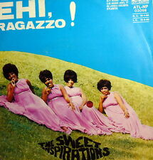"EHI RAGAZZO-VECCHIONI  ( I COULD LEAVE YOU ALONE) 7"" THE SWEET INSPIRATIONS '69"