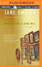 Ordinary Love and Good Will by Jane Smiley (2015, MP3 CD, Unabridged)