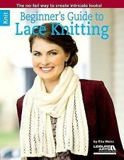 Beginner's Guide to Lace Knitting by Rita Weiss (2014, Paperback)