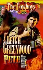 Pete (Cowboys), Greenwood, Leigh, Good Condition, Book